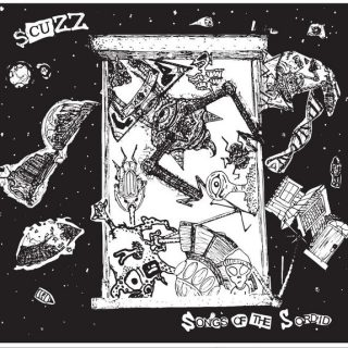 Scuzz Songs of the Sordid