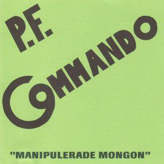 PF Commando – Manipulerade Mongon