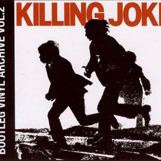 Killing Joke Bootleg Vinyl Archive Vol.2
