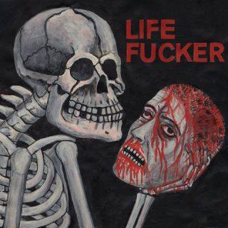 Life Fucker EP