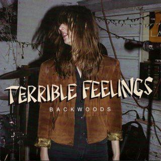 Terrible Feelings – Backwoods EP