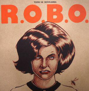 R.O.B.O. Todo Se Derrumba