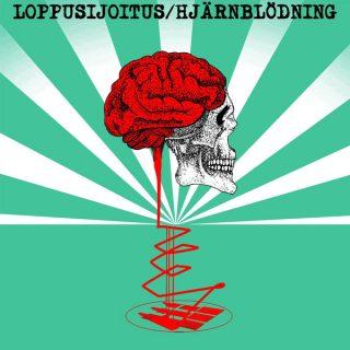 Loppusijoitus / Hjärnblödning split