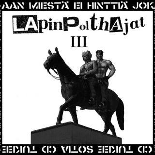 Lapinpolthajat – III CD